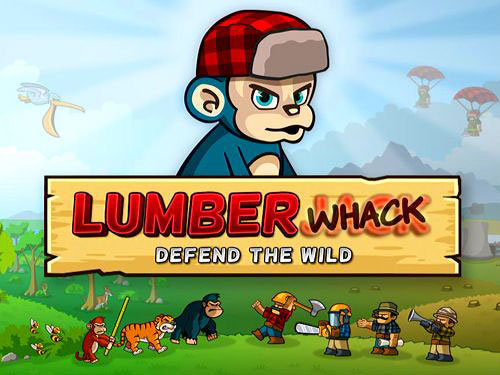 Lumber Whack Defend The Wild