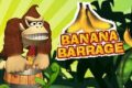 Banana Barrage